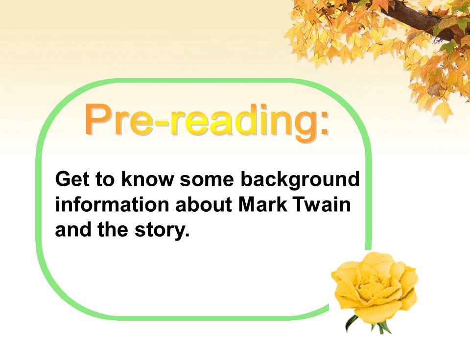 Get to know some background information about Mark Twain and the story.