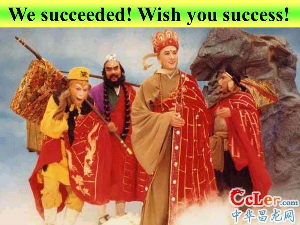 We succeeded! Wish you success!