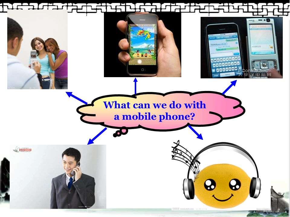What can we do with a mobile phone?