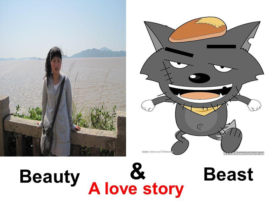 A love story Beauty Beast &