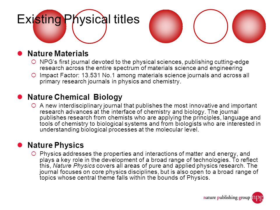 Existing Physical titles Nature Materials NPGs first journal devoted to the physical sciences, publishing cutting-edge research across the entire spec