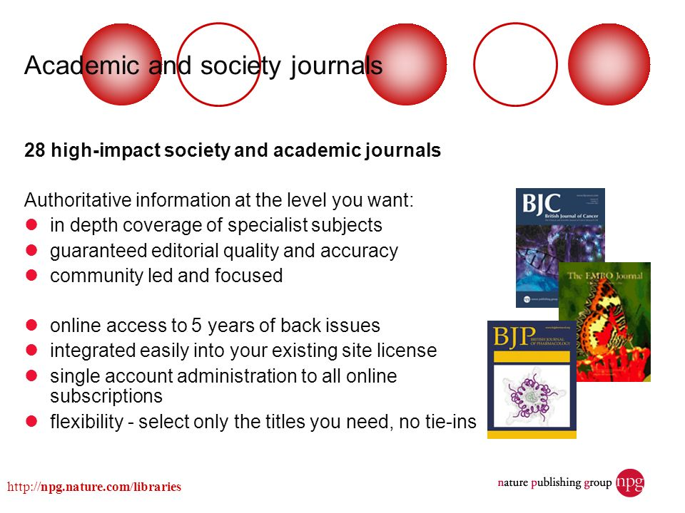 Academic and society journals 28 high-impact society and academic journals Authoritative information at the level you want: in depth coverage of speci