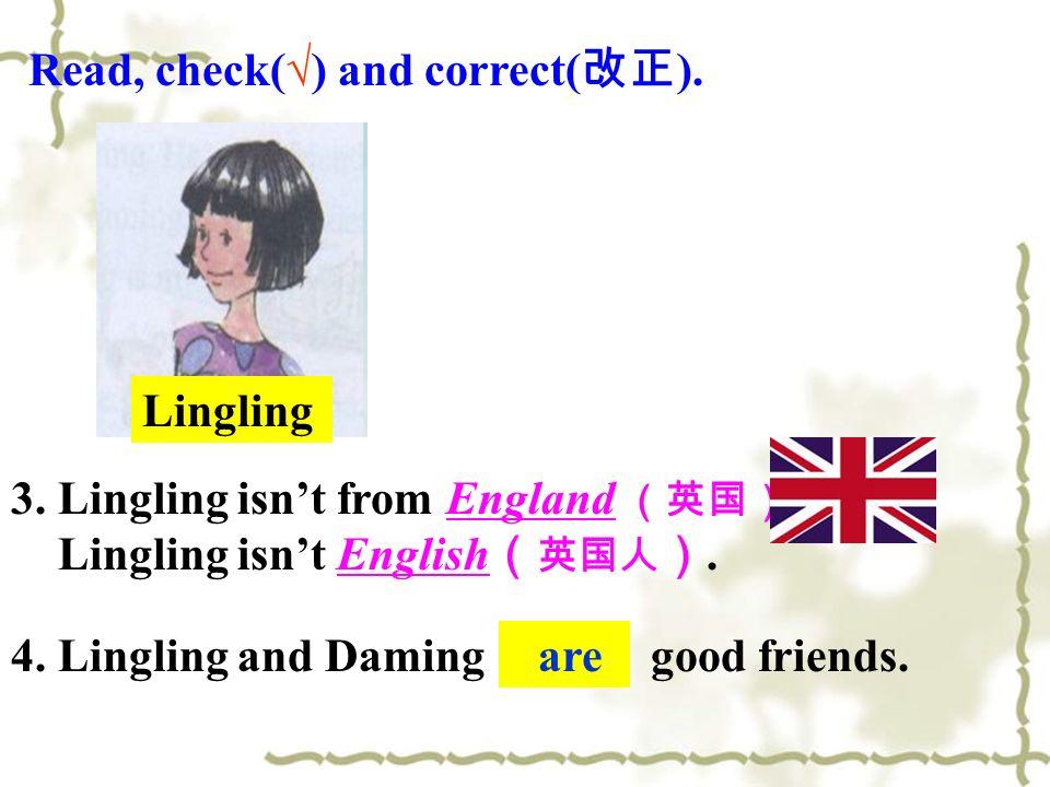 5.Wang Hui is Chinese. 6. Daming and Wang Hui are English.