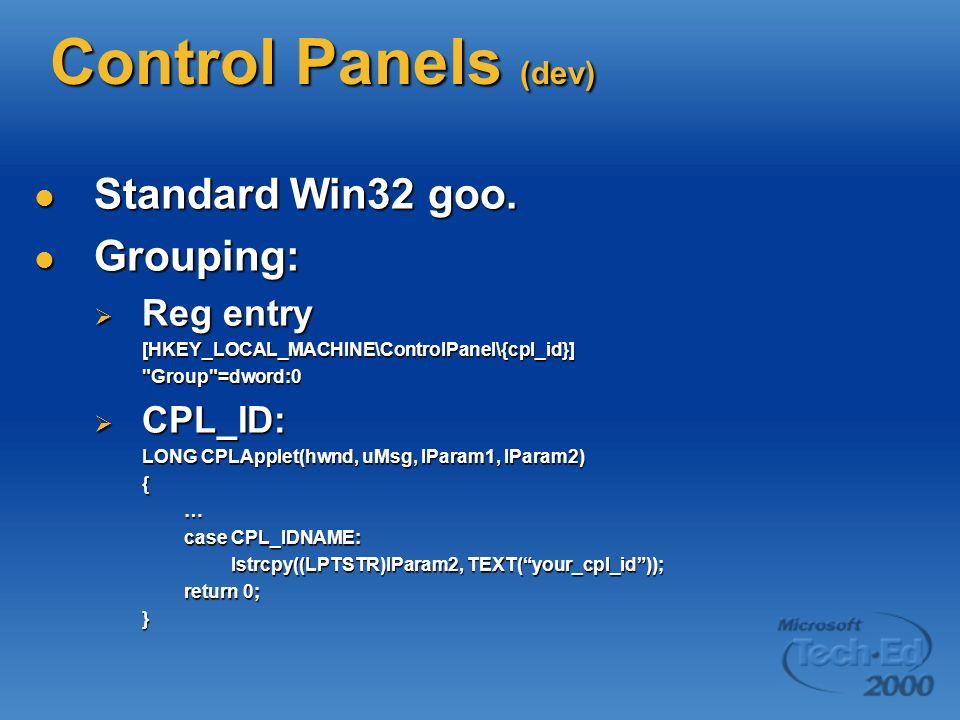 Control Panels (dev) Standard Win32 goo. Standard Win32 goo.