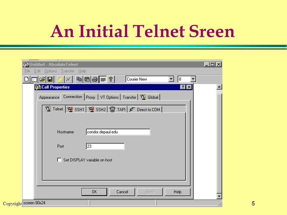 5 Copyright © 2002 Pearson Education, Inc. An Initial Telnet Sreen