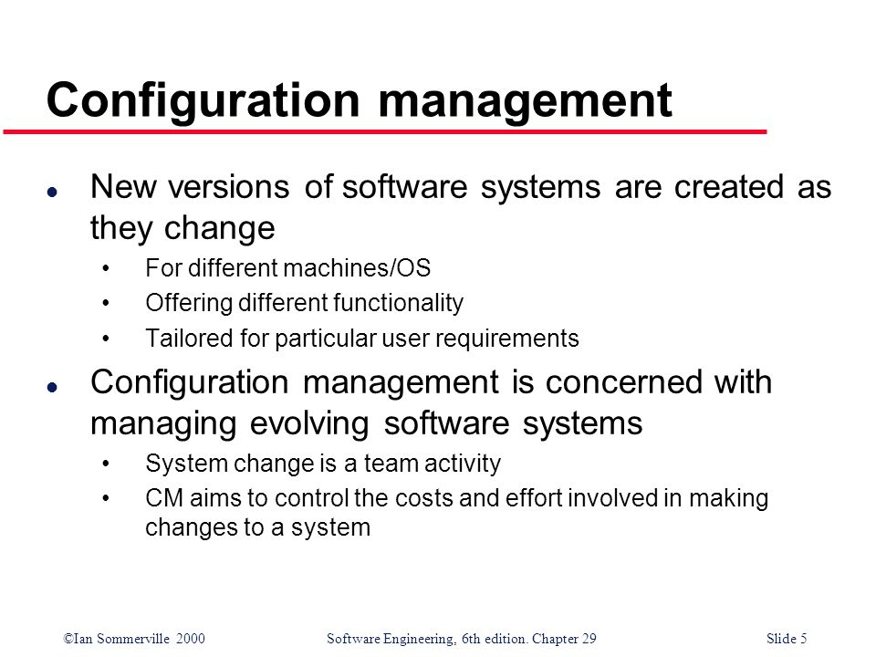 ©Ian Sommerville 2000Software Engineering, 6th edition. Chapter 29Slide 16 Configuration hierarchy