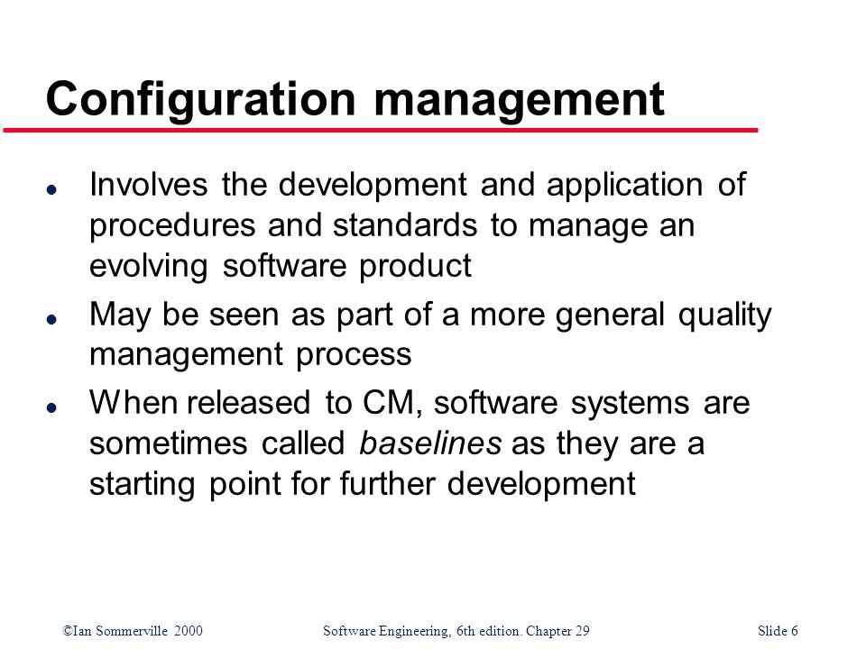 ©Ian Sommerville 2000Software Engineering, 6th edition. Chapter 29Slide 7 System families