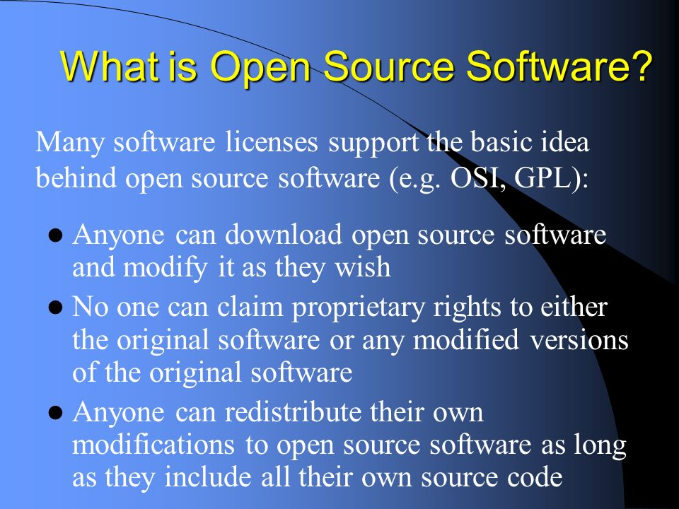 More on Open Source Software Open source software can be distributed as freeware, shareware, or shrink-wrap software.