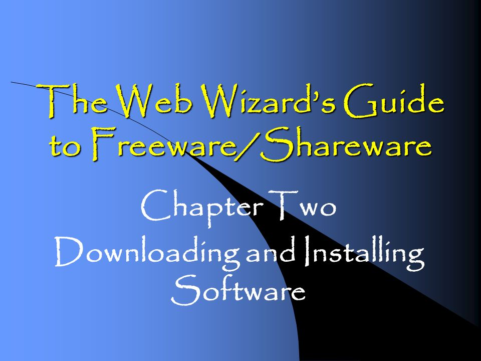 The Web Wizards Guide to Freeware/Shareware Chapter Two Downloading and Installing Software