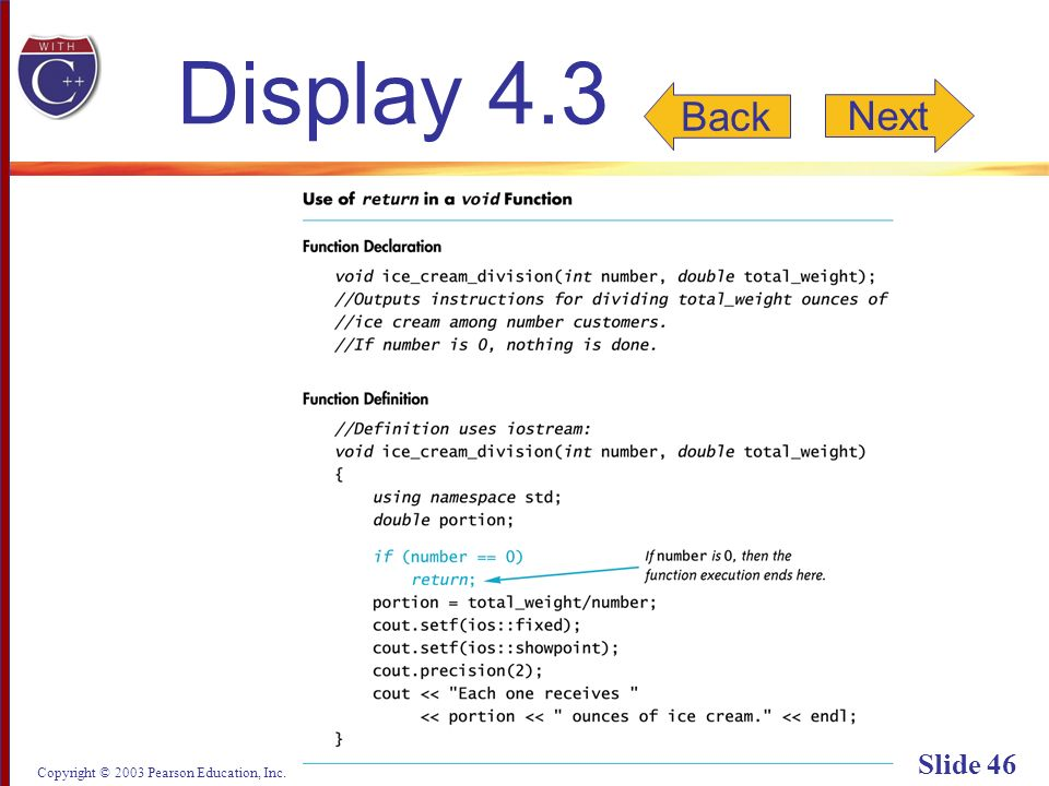Copyright © 2003 Pearson Education, Inc. Slide 46 Display 4.3 Back Next