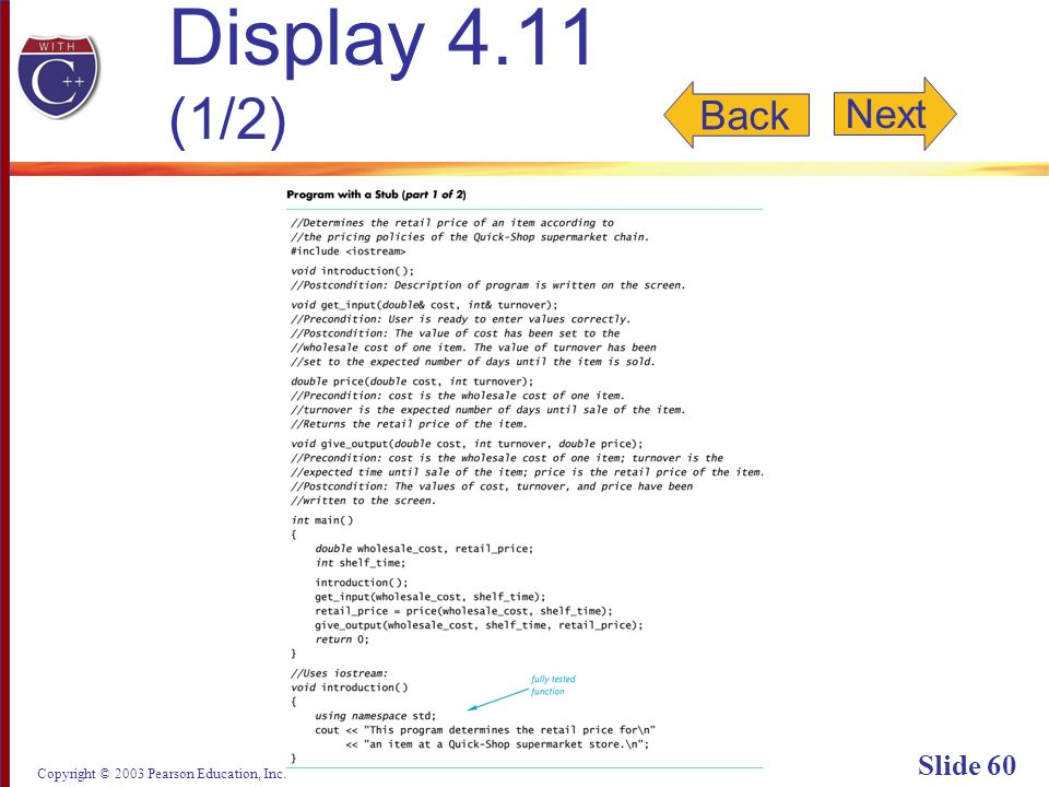 Copyright © 2003 Pearson Education, Inc. Slide 60 Display 4.11 (1/2) Back Next