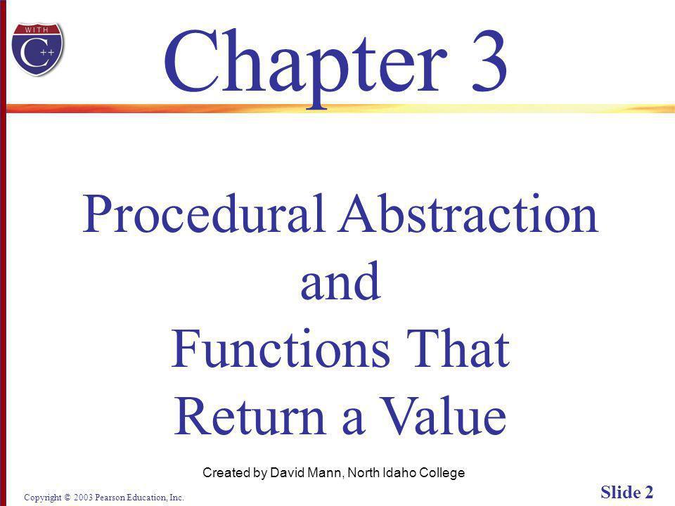 Copyright © 2003 Pearson Education, Inc. Slide 73 Display 3.10 (1/2) Next Back
