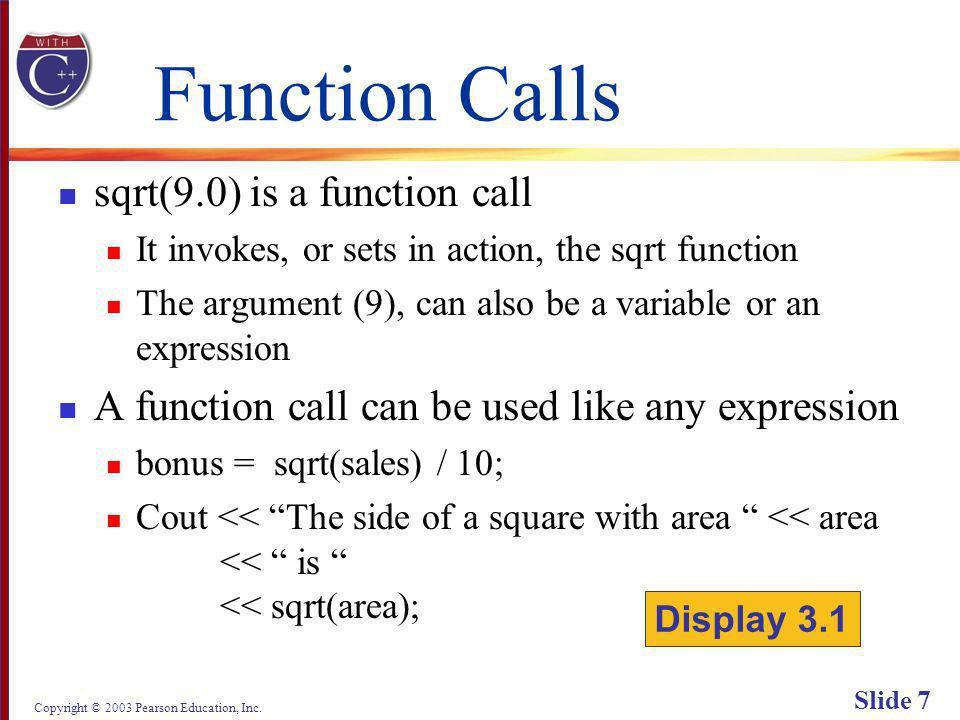 Copyright © 2003 Pearson Education, Inc. Slide 68 Display 3.6 Back Next