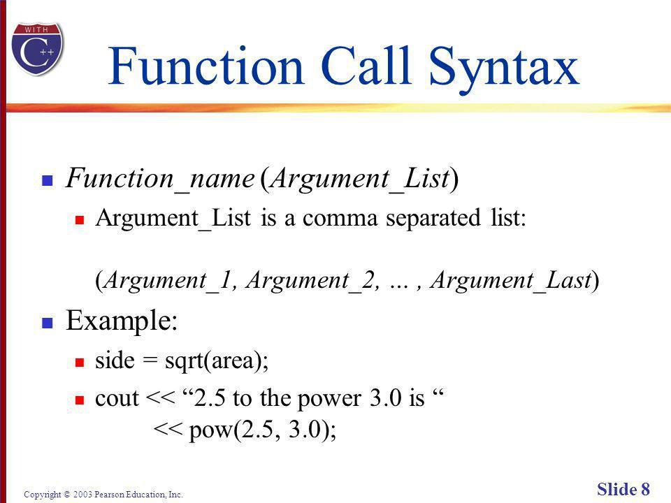 Copyright © 2003 Pearson Education, Inc. Slide 69 Display 3.7 Back Next