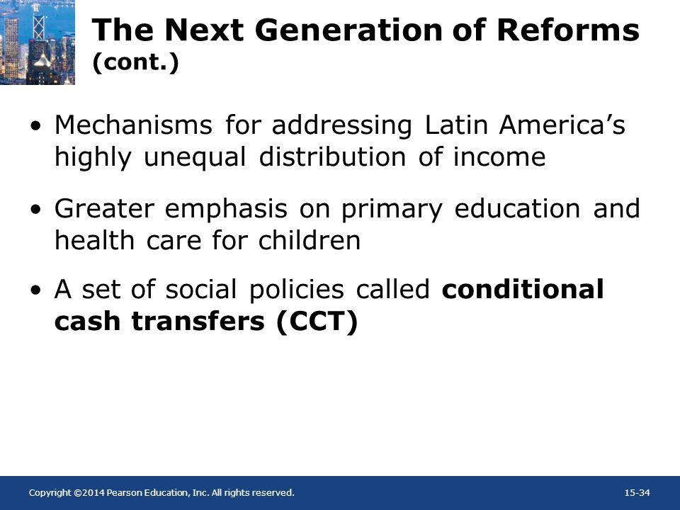 Copyright ©2014 Pearson Education, Inc. All rights reserved.15-34 The Next Generation of Reforms (cont.) Mechanisms for addressing Latin Americas high