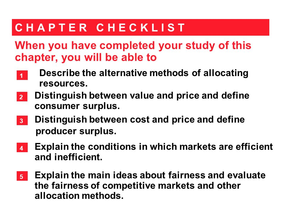 When you have completed your study of this chapter, you will be able to C H A P T E R C H E C K L I S T Distinguish between value and price and define