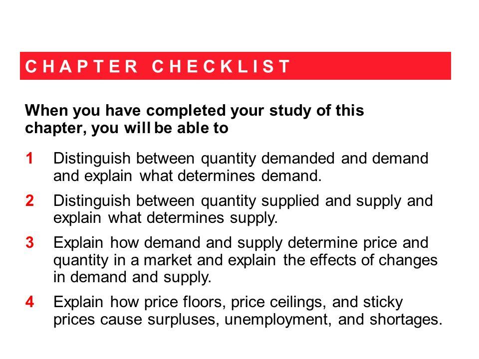 4.3 MARKET EQUILIBRIUM Increase in Demand and Decrease in Supply Raises the equilibrium price.