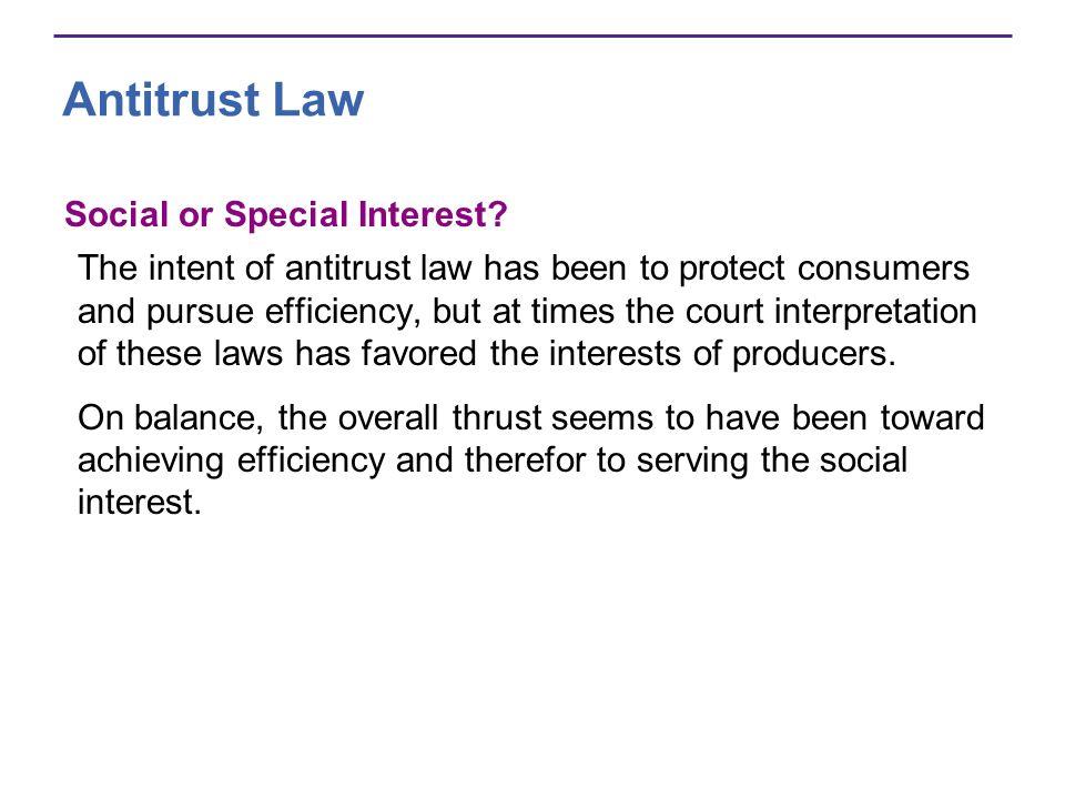 Antitrust Law Social or Special Interest.