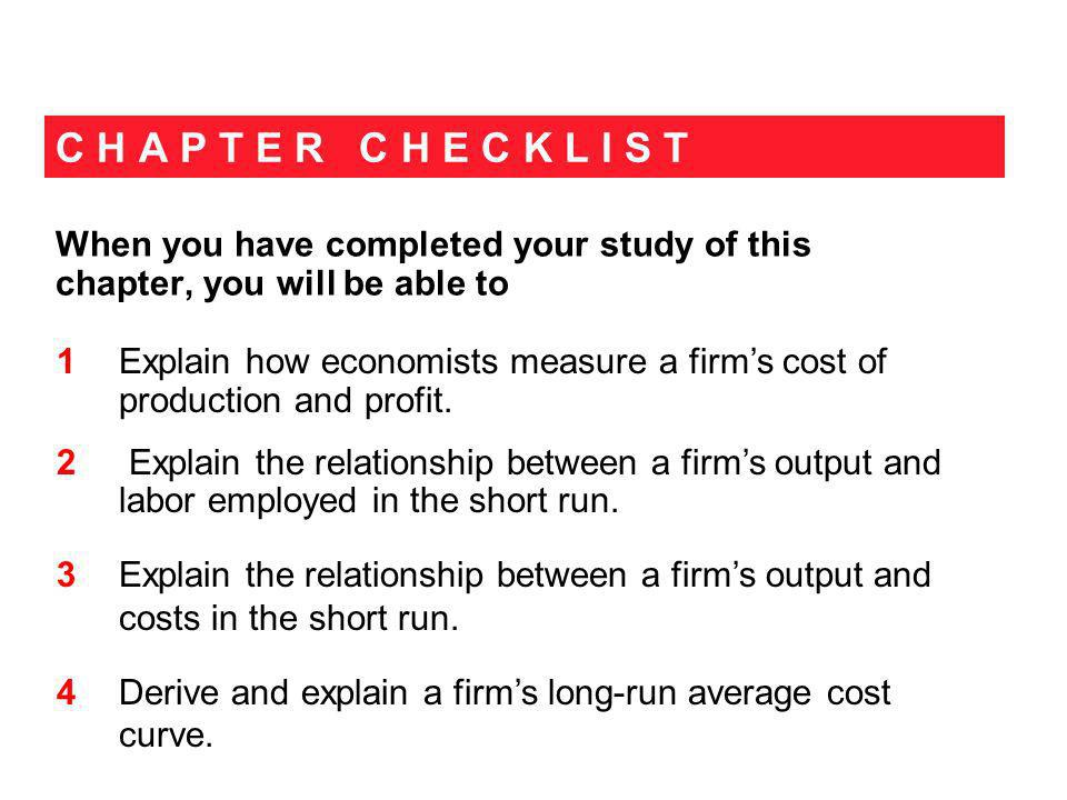 The Short Run: Fixed Plant The short run is a time frame in which the quantities of some resources are fixed.
