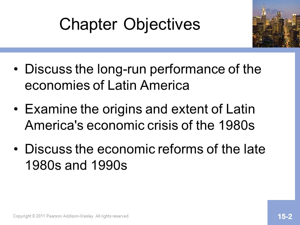 Introduction: Defining a Latin American Economy A Latin American economy is considered all of the Americas south of the United States (Websters dictionary) However, Latin America is quite diverse, and one needs to be careful not to over- generalize Copyright © 2011 Pearson Addison-Wesley.