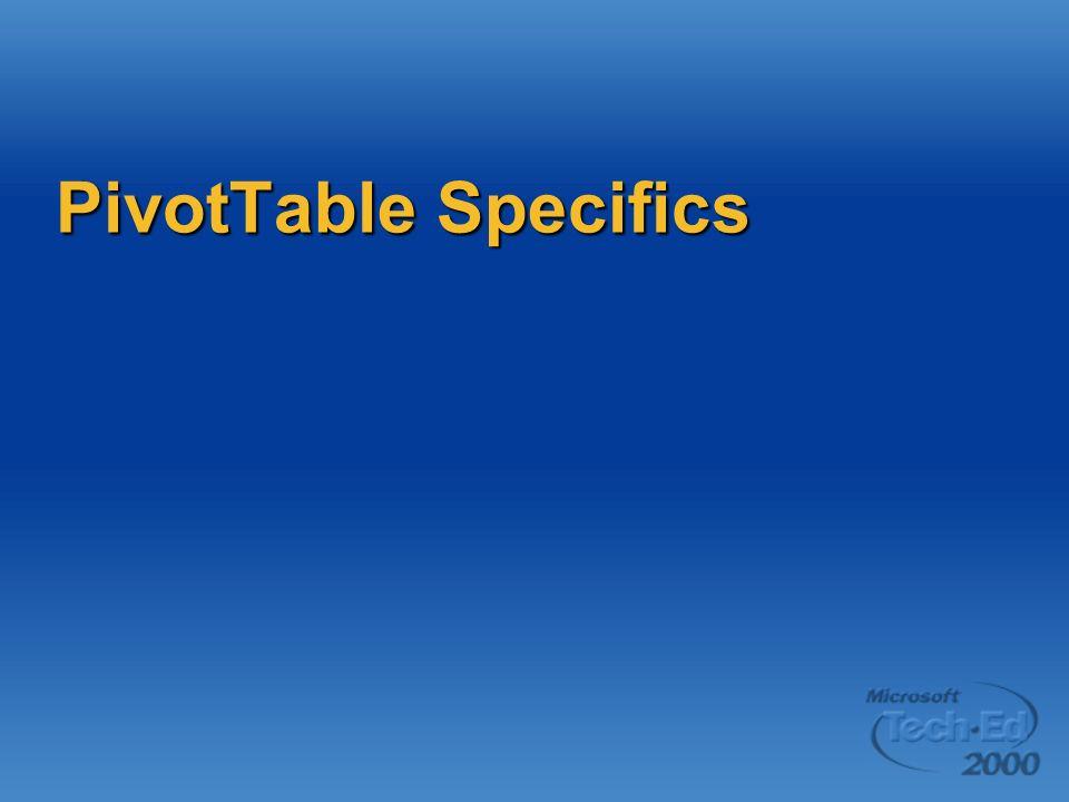 PivotTable Specifics