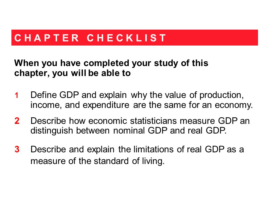 14.3 THE USE AND LIMITATIONS OF REAL GDP We use estimates of real GDP for two main purposes: To compare the standard of living over time To compare the standard of living among countries The Standard of Living Over Time To compare living standards we calculate real GDP per personreal GDP divided by the population.