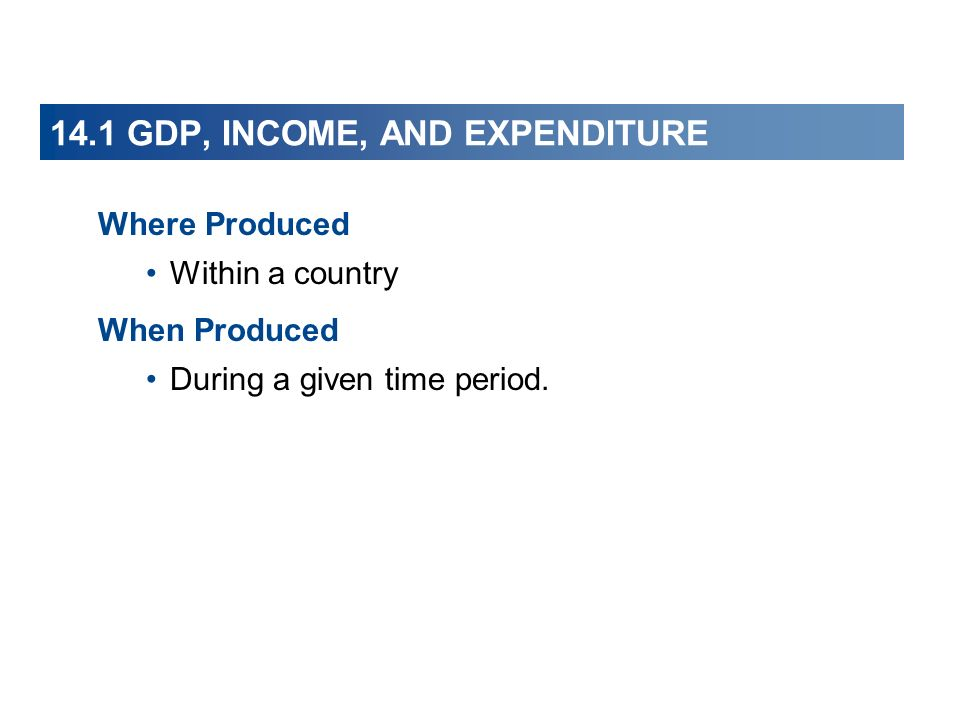 14.2 MEASURING U.S.GDP Income includes net profit, so the income approach gives a net measure.