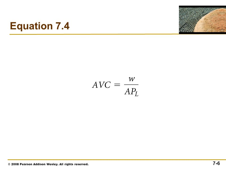 © 2008 Pearson Addison Wesley. All rights reserved. 7-6 Equation 7.4
