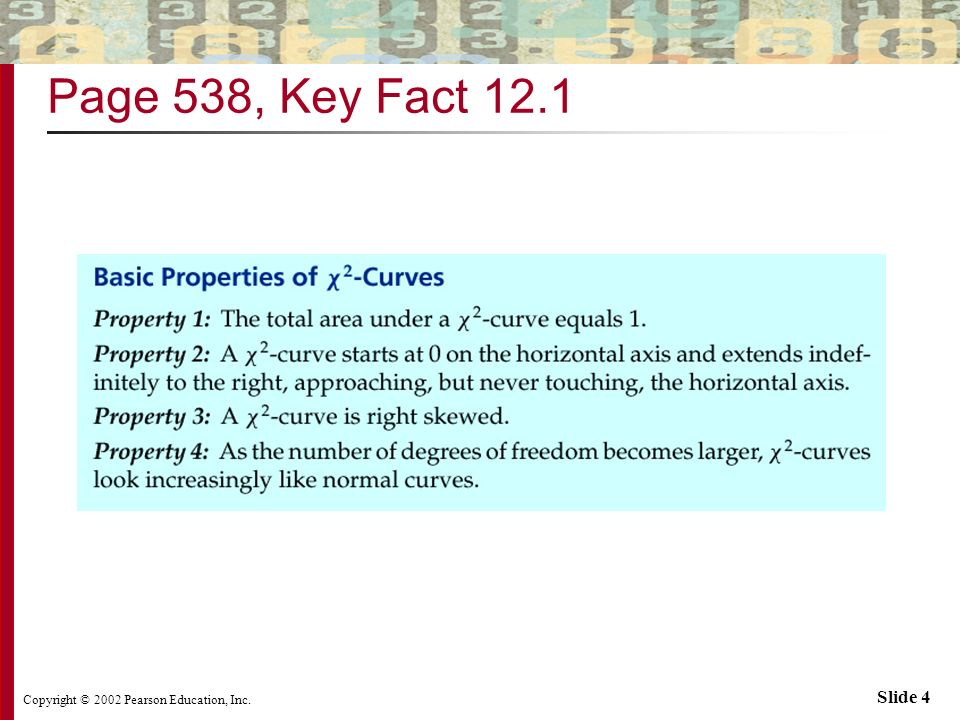 Copyright © 2002 Pearson Education, Inc. Slide 4 Page 538, Key Fact 12.1