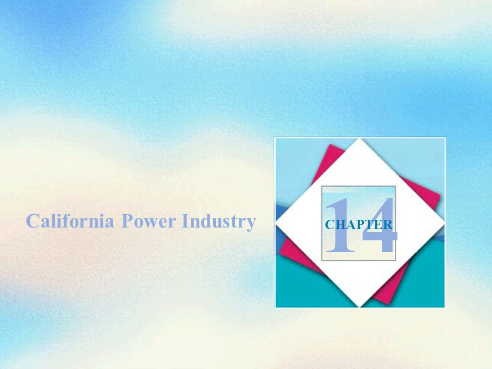 California Power Industry 14 CHAPTER
