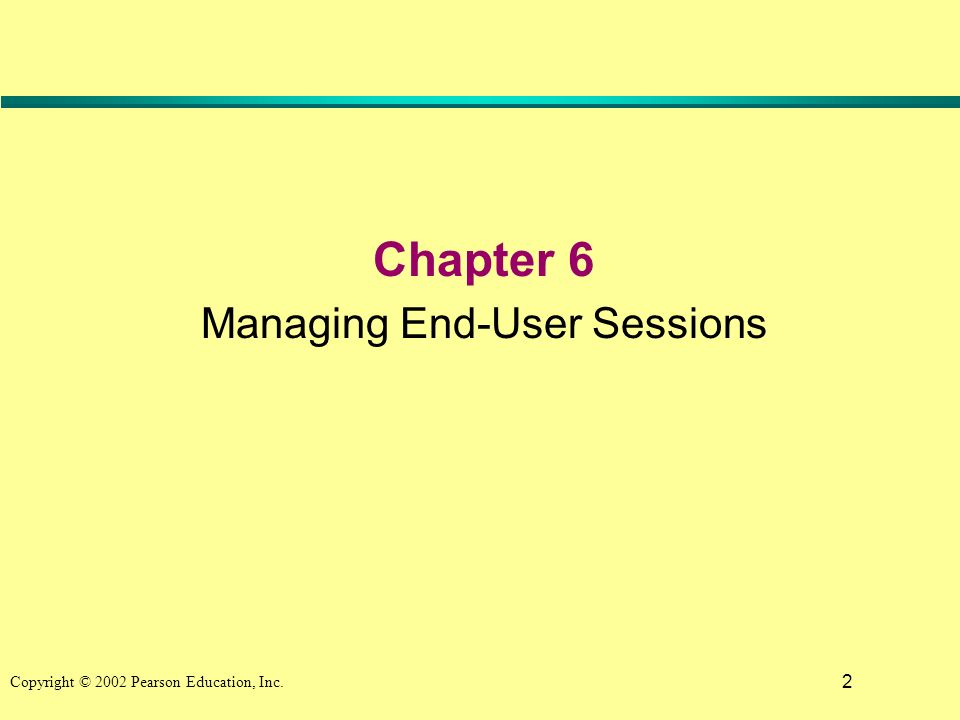 2 Chapter 6 Managing End-User Sessions