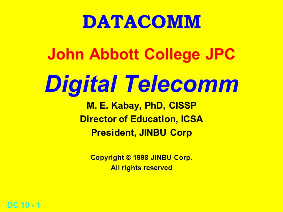 DC 10 - 1 DATACOMM John Abbott College JPC Digital Telecomm M.