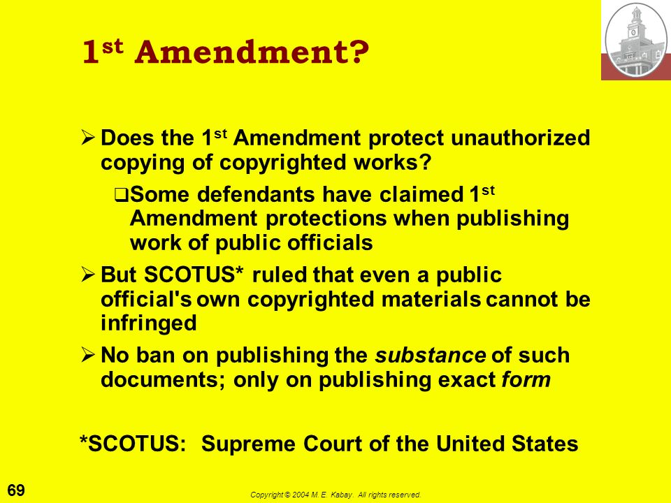 68 Copyright © 2004 M. E. Kabay. All rights reserved. Criminal Law 17 USC 506(a) stipulates criminal liability for infringing copyright wilfully and f