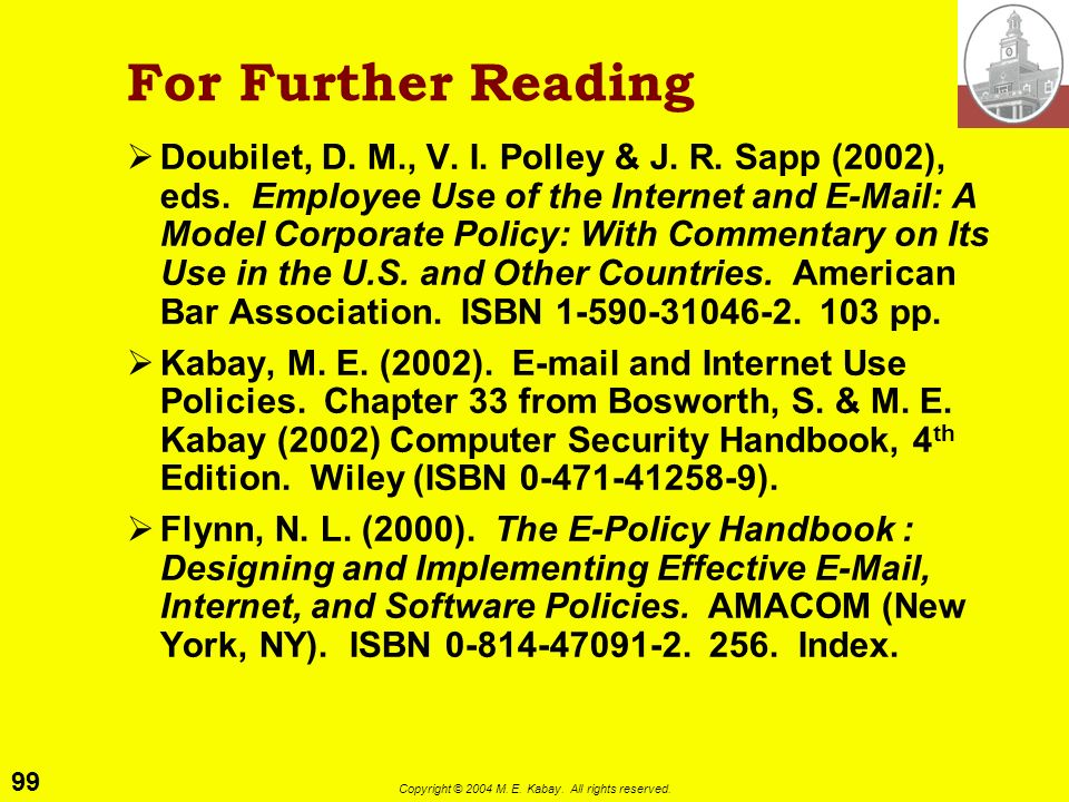 98 Copyright © 2004 M. E. Kabay. All rights reserved. Disaster Recovery Procedures Team drawn from entire organization Documentation absolutely up to