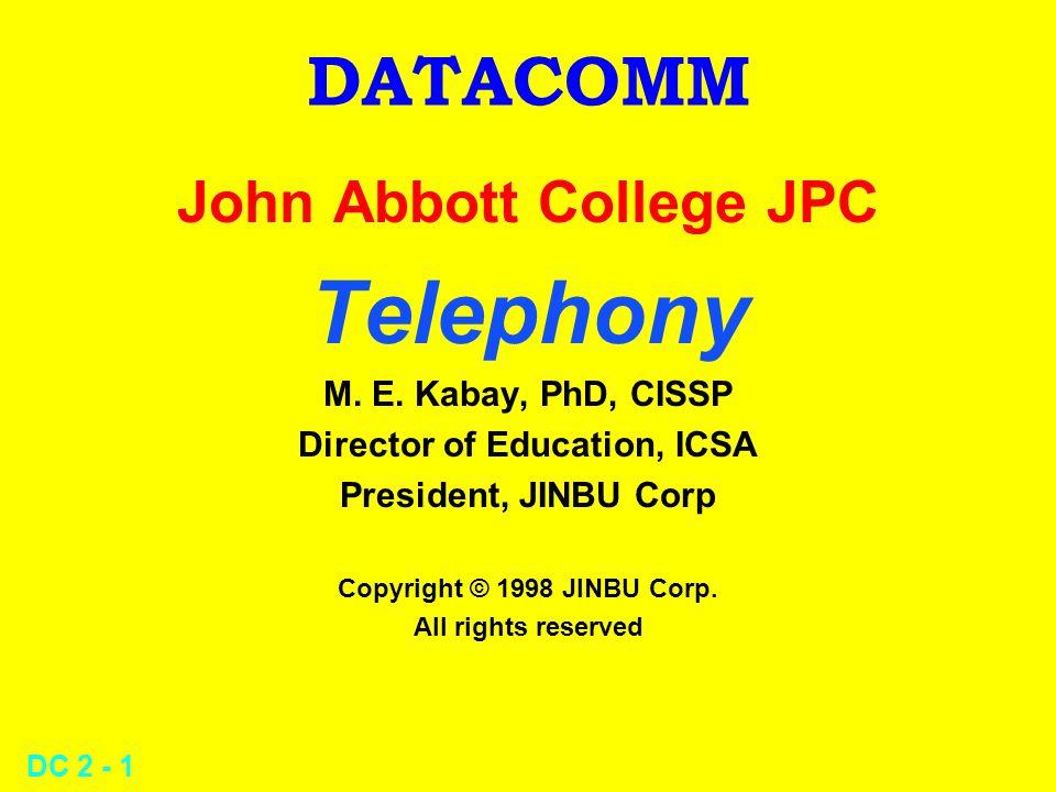 DC 2 - 1 DATACOMM John Abbott College JPC Telephony M.