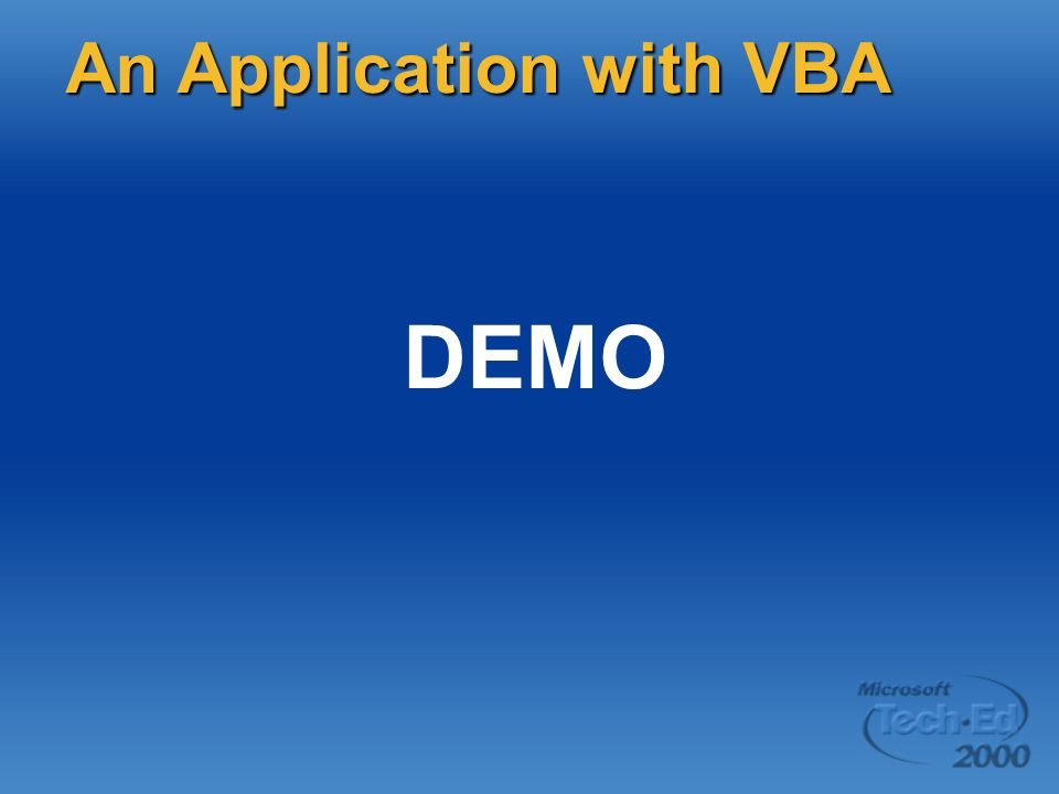 DEMO An Application with VBA
