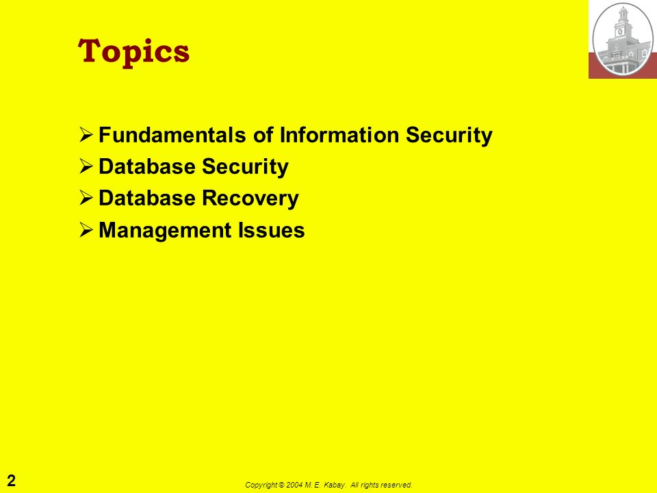 Managing Multi-User Databases (3) IS 240 – Database Management Lecture #20 2004-04-27 Prof. M. E. Kabay, PhD, CISSP Norwich University mkabay@norwich.