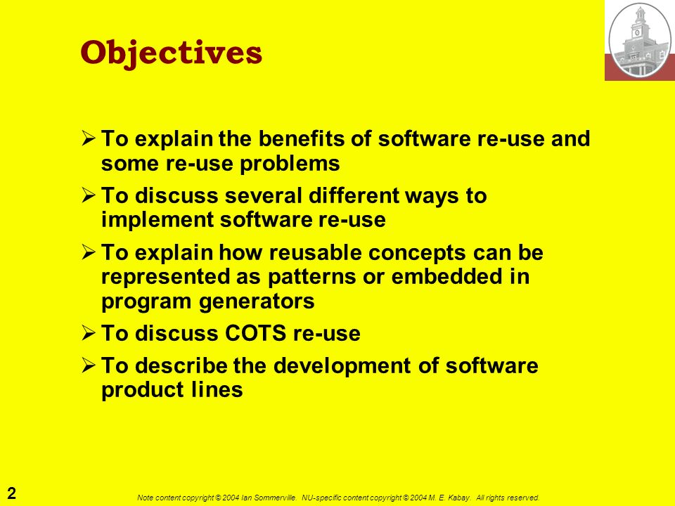 2 Note content copyright © 2004 Ian Sommerville. NU-specific content copyright © 2004 M. E. Kabay. All rights reserved. Objectives To explain the bene