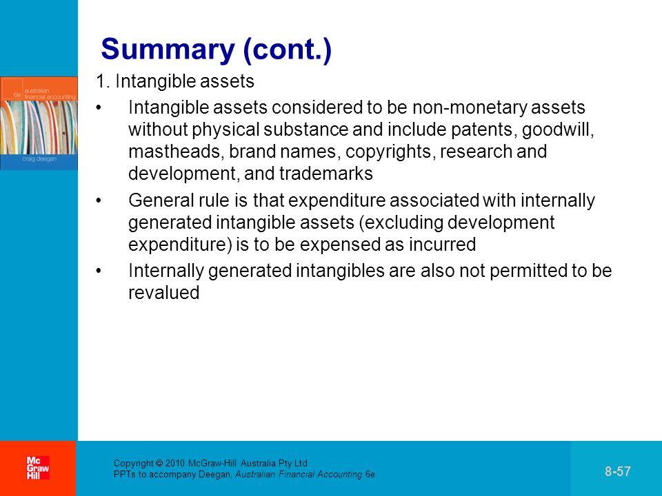 Copyright 2010 McGraw-Hill Australia Pty Ltd PPTs to accompany Deegan, Australian Financial Accounting 6e 8-57 Summary (cont.) 1.