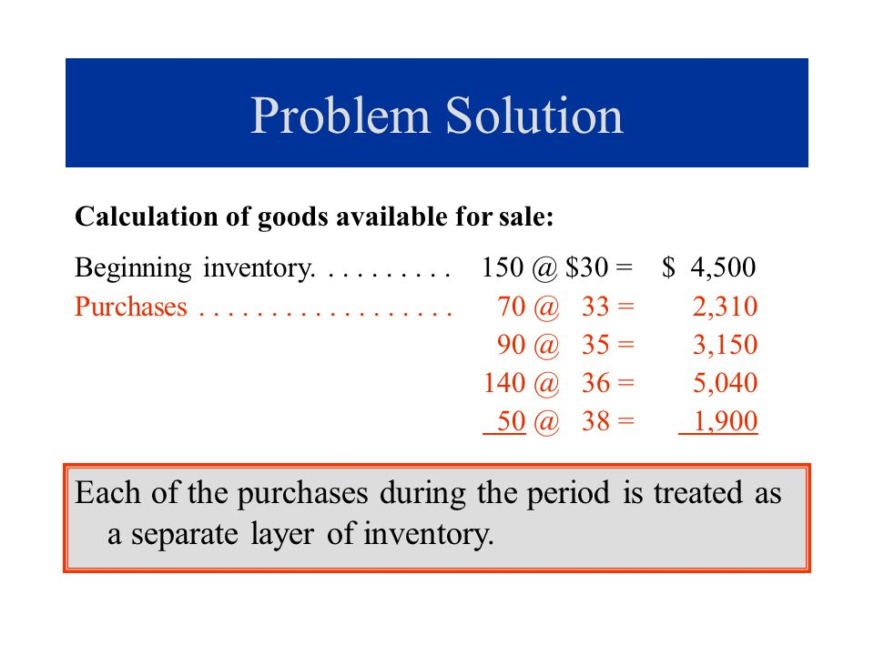 Problem Solution a.LIFO periodic: Cost of goods sold.......
