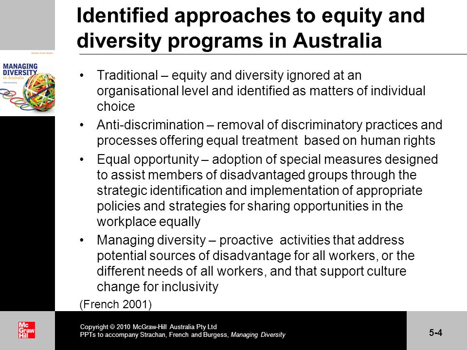 . Identified approaches to equity and diversity programs in Australia Traditional – equity and diversity ignored at an organisational level and identi