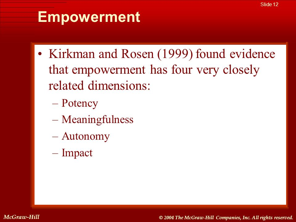 McGraw-Hill © 2004 The McGraw-Hill Companies, Inc. All rights reserved. McGraw-Hill Slide 12 © 2004 The McGraw-Hill Companies, Inc. All rights reserve