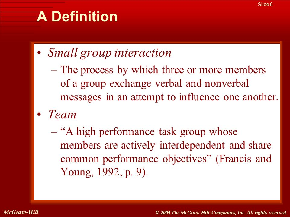 McGraw-Hill © 2004 The McGraw-Hill Companies, Inc. All rights reserved. McGraw-Hill Slide 8 © 2004 The McGraw-Hill Companies, Inc. All rights reserved