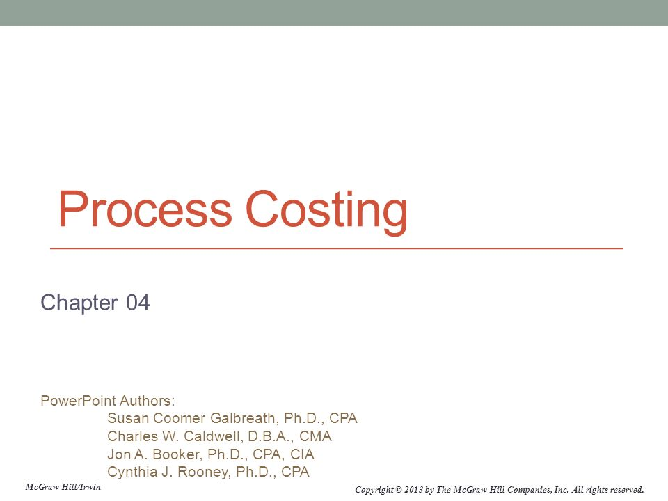 4-2 Processing Departments Any unit in an organization where materials, labor, or overhead are added to the product.