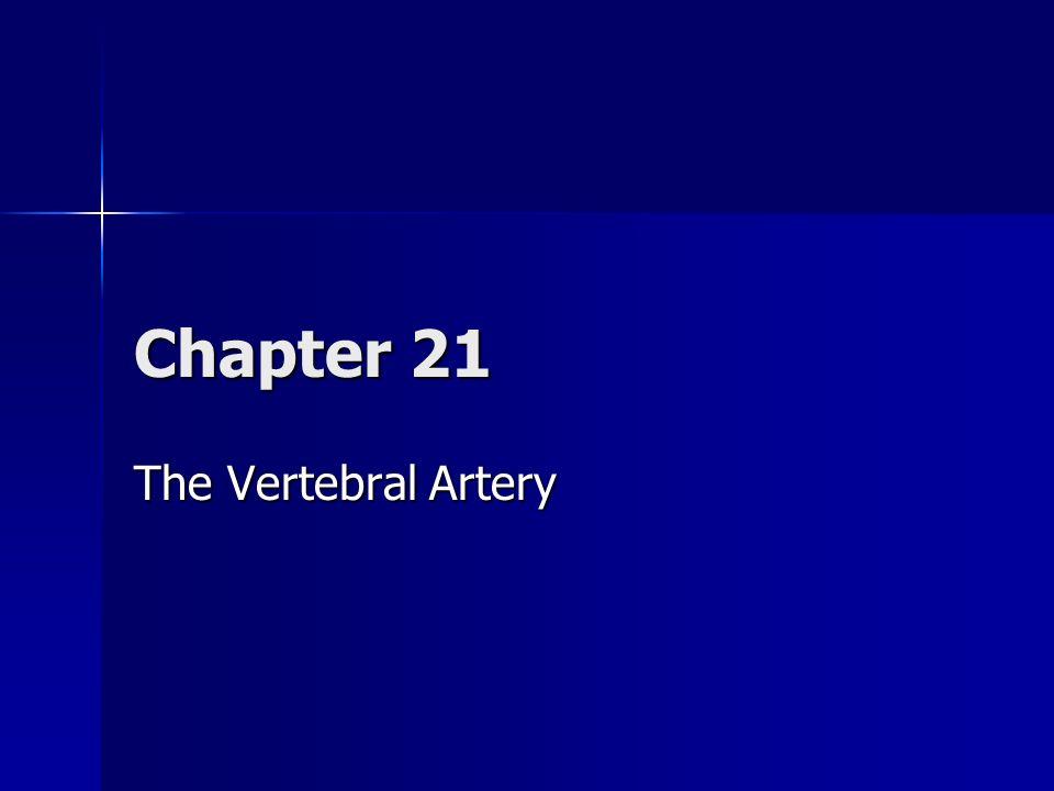 Chapter 21 The Vertebral Artery