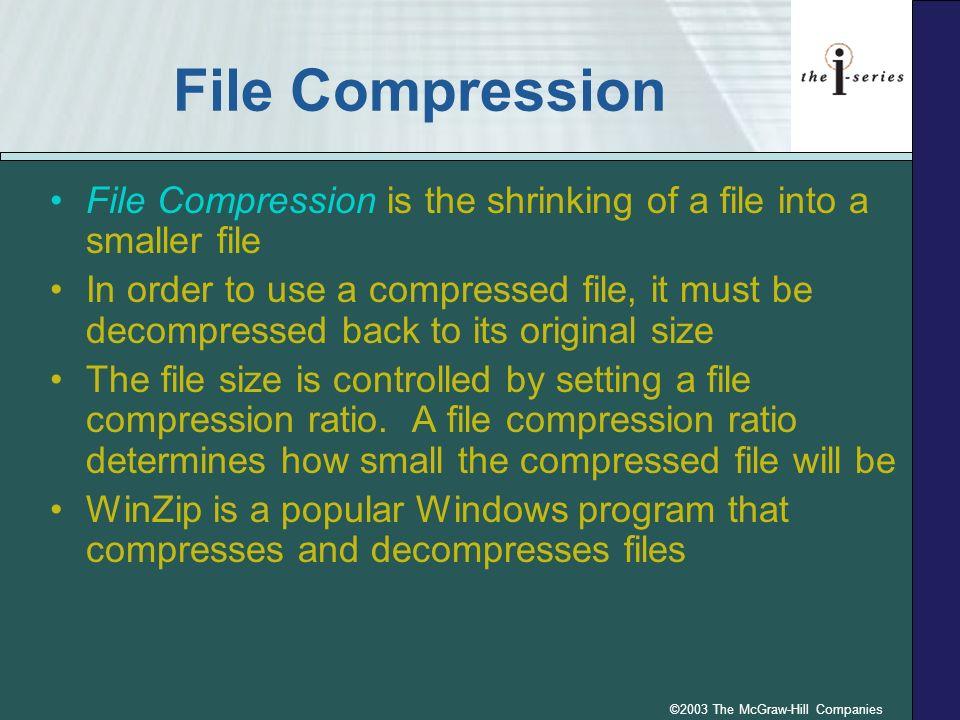 ©2003 The McGraw-Hill Companies WinZip Compression Utility p.4.115 Fig. 4.15