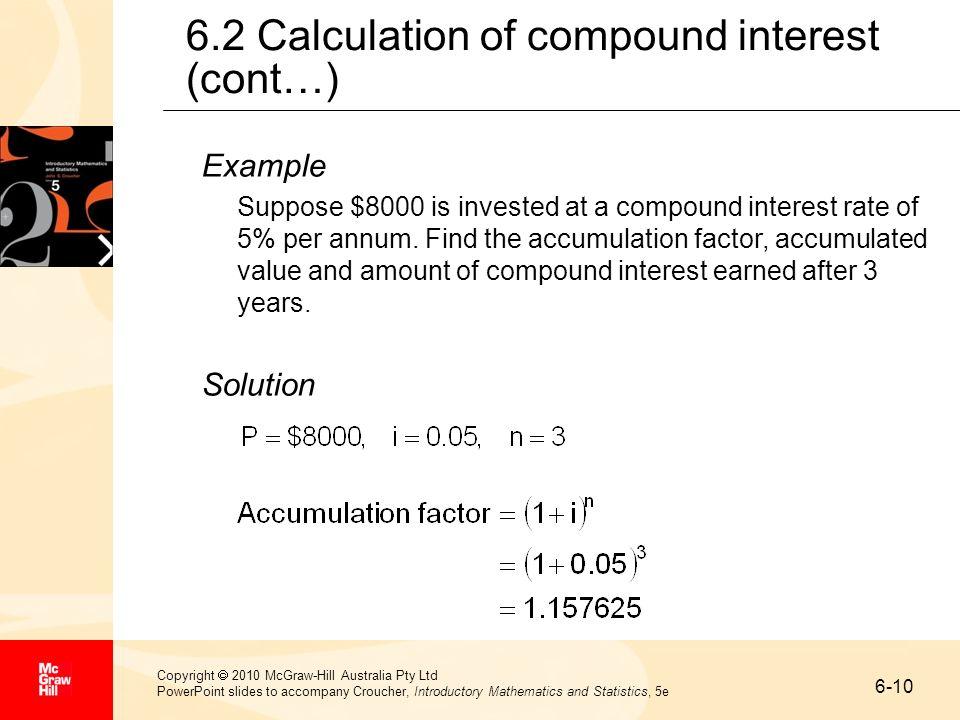 6-10 Copyright 2010 McGraw-Hill Australia Pty Ltd PowerPoint slides to accompany Croucher, Introductory Mathematics and Statistics, 5e 6.2 Calculation