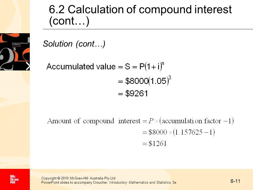 6-11 Copyright 2010 McGraw-Hill Australia Pty Ltd PowerPoint slides to accompany Croucher, Introductory Mathematics and Statistics, 5e 6.2 Calculation