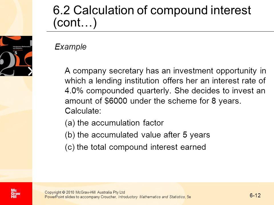 6-12 Copyright 2010 McGraw-Hill Australia Pty Ltd PowerPoint slides to accompany Croucher, Introductory Mathematics and Statistics, 5e 6.2 Calculation