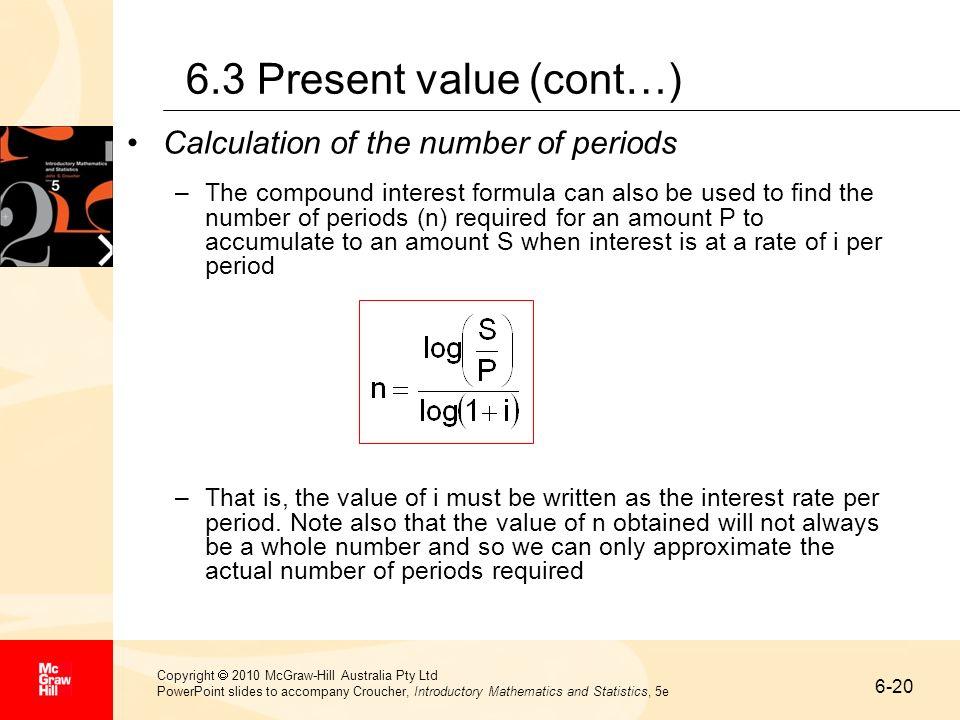 6-20 Copyright 2010 McGraw-Hill Australia Pty Ltd PowerPoint slides to accompany Croucher, Introductory Mathematics and Statistics, 5e 6.3 Present val
